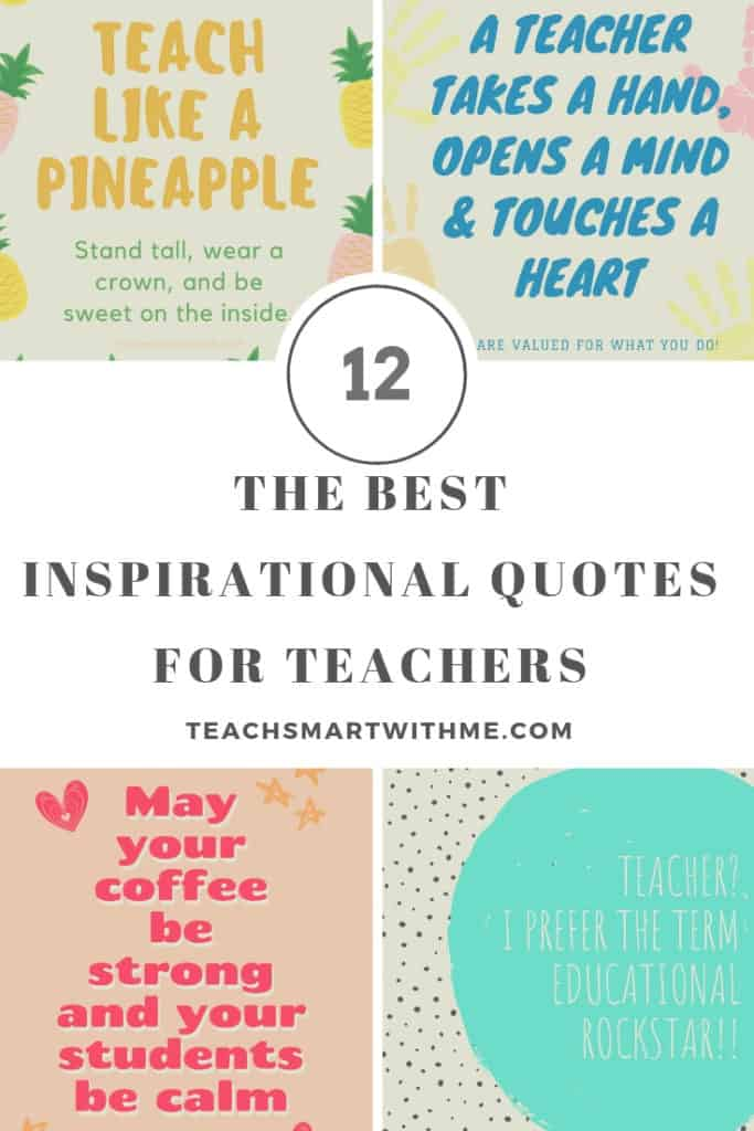 The Best 12 Inspirational Quotes For Teachers Freebie Teach Smart With Me